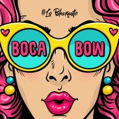 Boca Bow (Single)