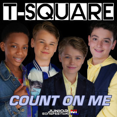 Count on Me - T-SQUARE, Junior Songfestival