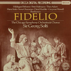 Beethoven: Fidelio - Sir Georg Solti, Hildegard Behrens, Peter Hofmann, Hans Sotin, Sona Ghazarian