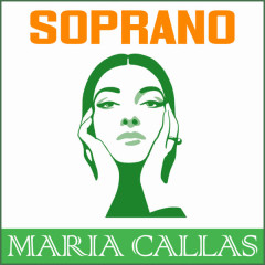 Maria Callas Soprano