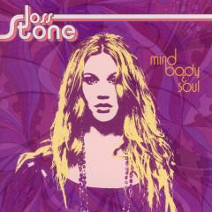 Mind Body & Soul (ライト・トゥ・ビー・ロング) - Joss Stone