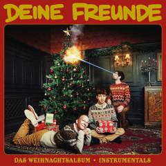 Das Weihnachtsalbum (Instrumentals) - Deine Freunde