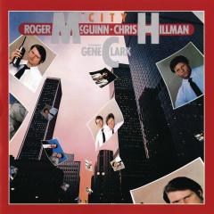 City - Roger McGuinn, Chris Hillman, Gene Clark