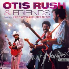 Live At Montreux 1986 - Otis Rush, Eric Clapton, Luther Allison