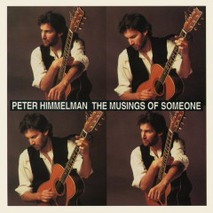 The Musings of Someone - Peter Himmelman
