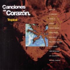 Canciones del Corazon - Tropical - Various Artists