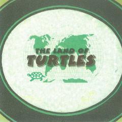 Land of Turtles