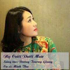 Nụ Cười Dưới Mưa (Single) - Minh Thu
