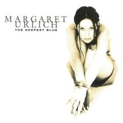 The Deepest Blue - Margaret Urlich
