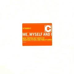 Me, Myself and I - Vitamin C