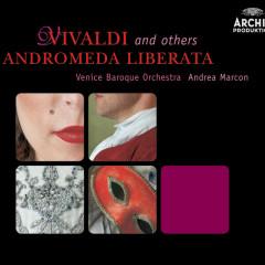Vivaldi & others: Andromeda liberata - Venice Baroque Orchestra, Andrea Marcon