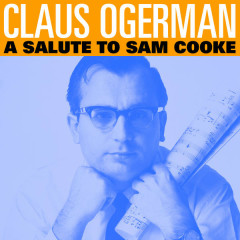 A Salute to Sam Cooke - Claus Ogerman and His Orchestra