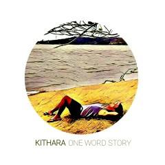One Word Story - Kithara