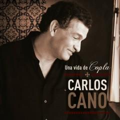 Una Vida De Copla - Carlos Cano