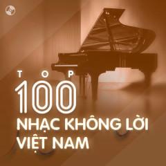 Top 100 Nhạc Không Lời Việt Nam Hay Nhất