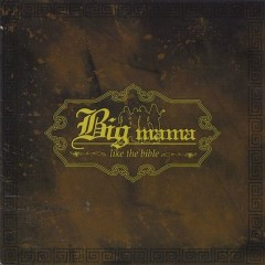 LIKE  THE  BIBLE - Big Mama
