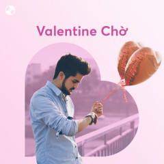 Valentine Chờ