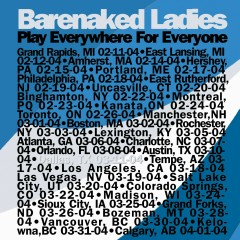 Everywhere For Everyone Dallas, TX 03/11/04 - Barenaked Ladies