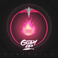 Giddy Up (EP) - DrefQuila