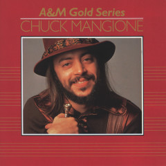 A&M Gold Series - Chuck Mangione
