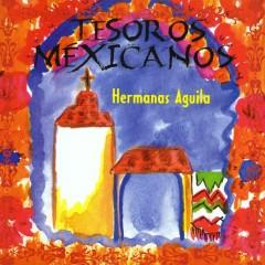 Tesoros Mexicanos - Las Hermanas Águila