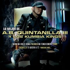 Lo Mejor De... - A.B. Quintanilla III Y Los Kumbia Kings