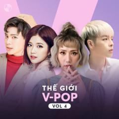 Thế Giới V-Pop Vol 4 - MIN, ERIK, Suni Hạ Linh, Đức Phúc