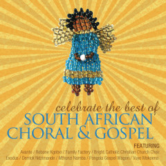 South African Choral & Gospel - Various Artists