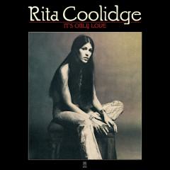 It's Only Love - Rita Coolidge