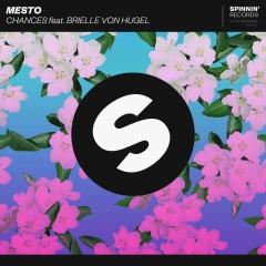 Chances (feat. Brielle Von Hugel) - Mesto, Brielle Von Hugel