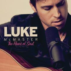 The Heart Of Soul - Luke McMaster