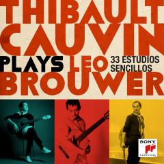 Thibault Cauvin Plays Leo Brouwer (Deluxe Version) - Thibault Cauvin