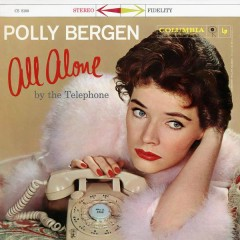 All Alone By The Telephone - Polly Bergen