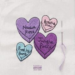 Breathe Slow - Nadia Rose,Junglepussy