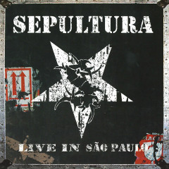 Live in São Paulo - Sepultura
