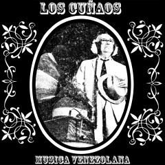 Musica Venezolana - Los Cunãos