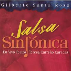Salsa Sinfonica - Gilberto Santa Rosa