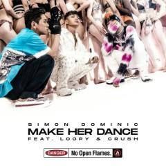 Make Her Dance (Single) - Simon Dominic, Loopy, Crush
