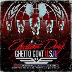 Under Seraphim Authority, Vol. 3: Election Day (Ghetto Gov't USA)