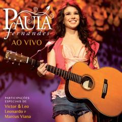 Paula Fernandes Ao Vivo (Live From São Paulo / 2010) - Paula Fernandes