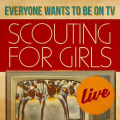 Everybody Wants To Be On TV - Live - Scouting For Girls