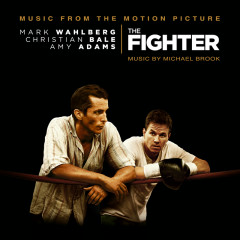 The Fighter (Original Motion Picture Soundtrack) - Michael Brook