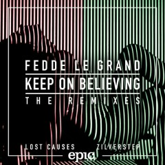 Keep On Believing (Remixes) - Fedde Le Grand