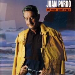 Alma Galega [Remastered] (Remastered) (Remastered Version) - Juan Pardo