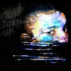 You Turn Up - FAE,DíSA