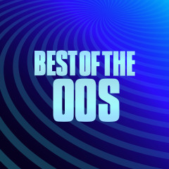Best of the 00s - Various Artists