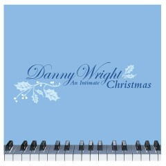 An Intimate Christmas (U.S. Version) - Danny Wright