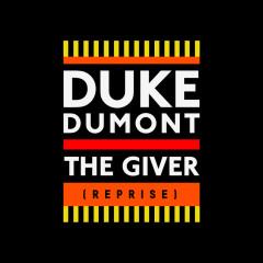 The Giver (Reprise) (Remixes) - Duke Dumont