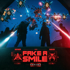 Fake A Smile (Remixes) - Alan Walker, salem ilese