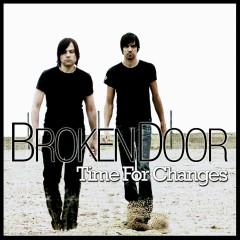 Time For Changes - Broken Door